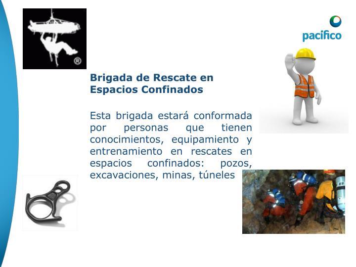 Brigada de Rescate en Espacios Confinados