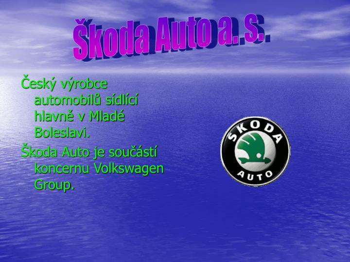 Škoda Auto a. s.