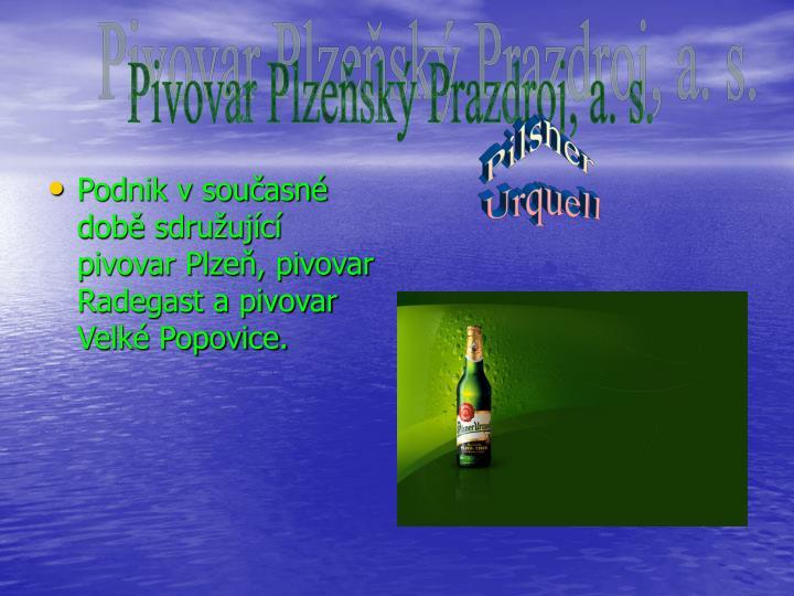 Pivovar Plzeňský Prazdroj, a. s.