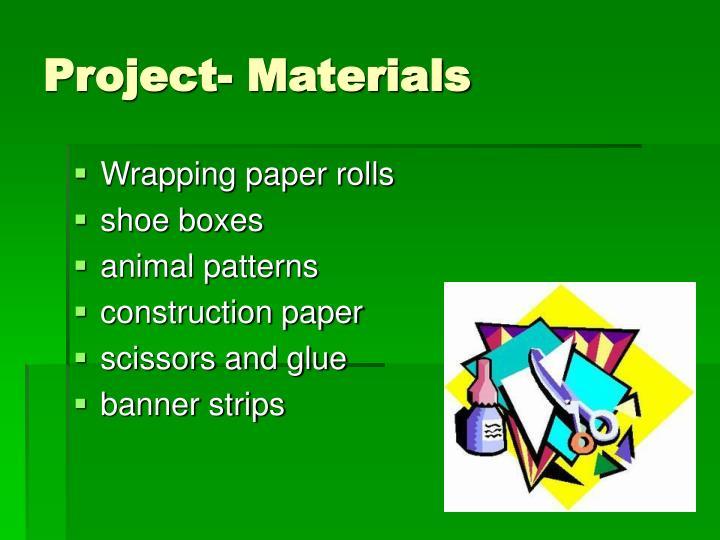 Project- Materials