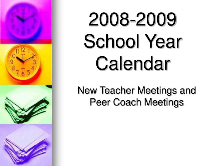 New teacher meetings and peer coach meetings