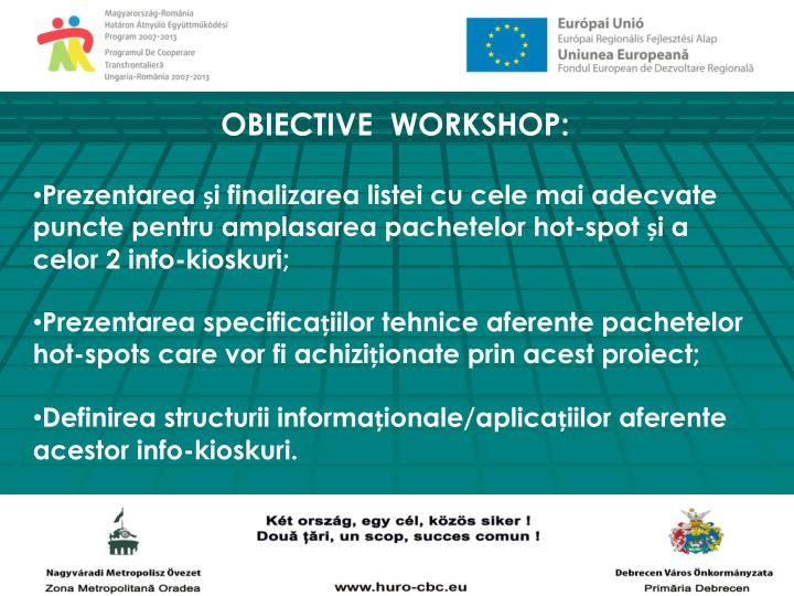 OBIECTIVE  WORKSHOP: