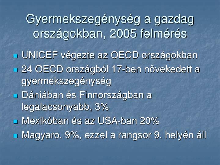 Gyermekszegénység a gazdag országokban, 2005 felmérés