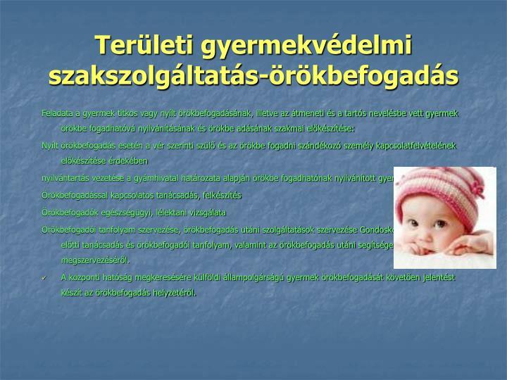 Területi gyermekvédelmi szakszolgáltatás-örökbefogadás