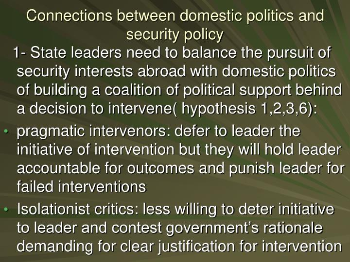 Connections between domestic politics and security policy