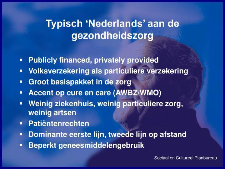 Typisch 'Nederlands' aan de gezondheidszorg