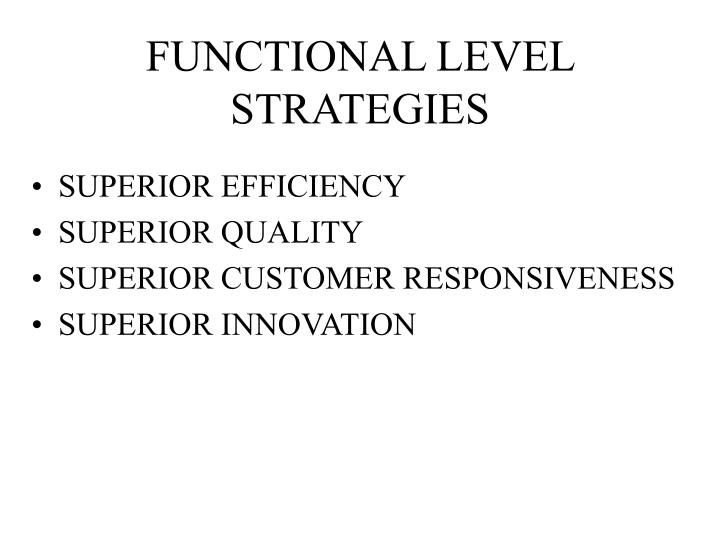 FUNCTIONAL LEVEL STRATEGIES