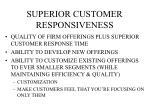 superior customer responsiveness