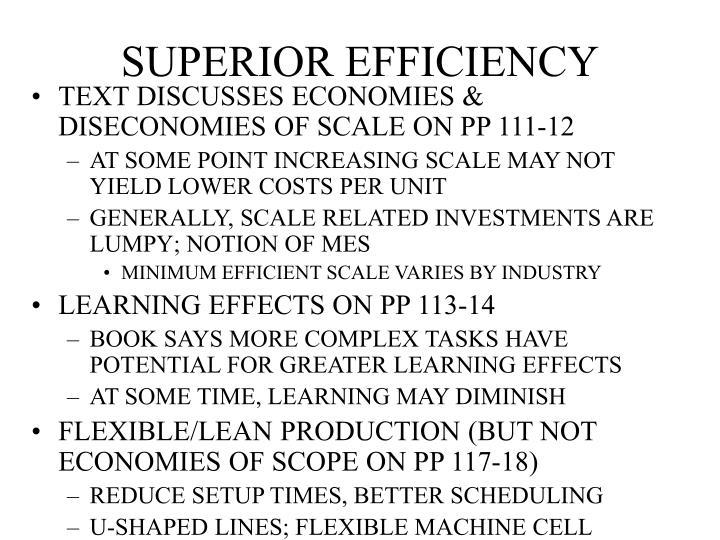 SUPERIOR EFFICIENCY