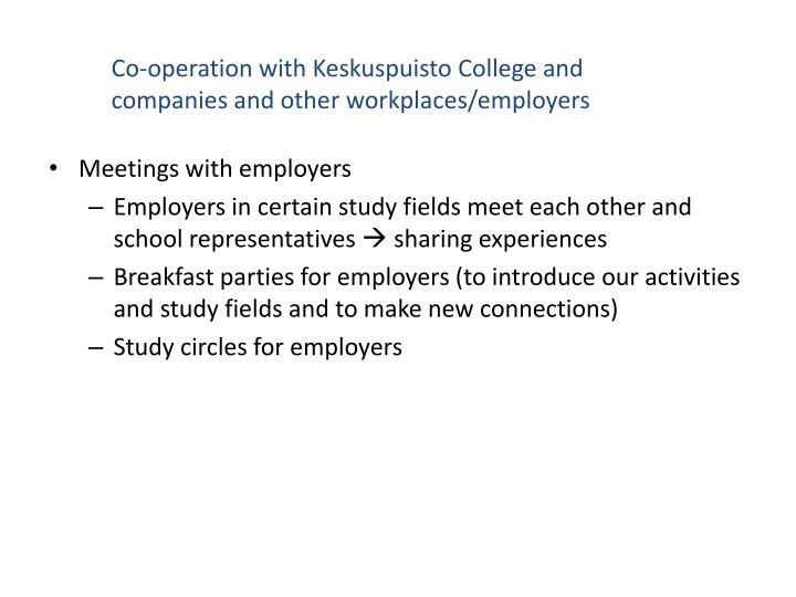 Co-operation with Keskuspuisto College and companies and other workplaces/employers