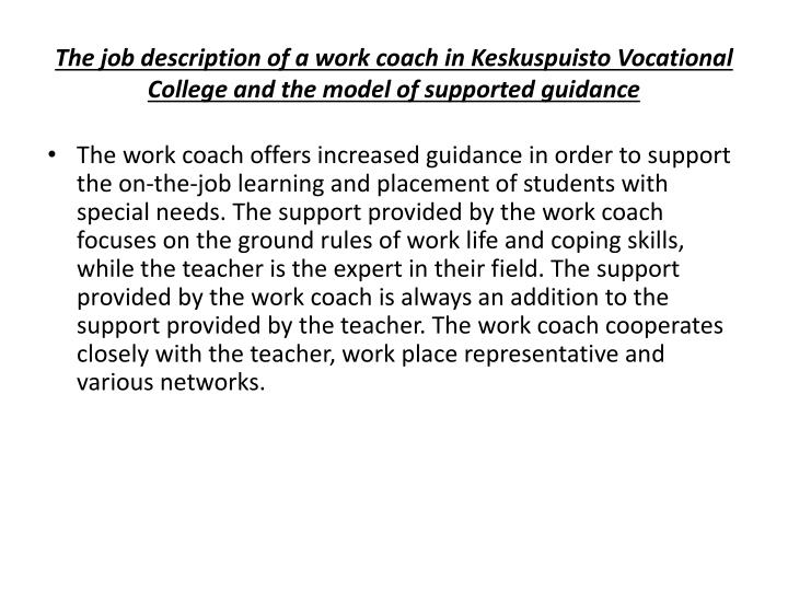 The job description of a work coach in Keskuspuisto Vocational College and the model of supported guidance