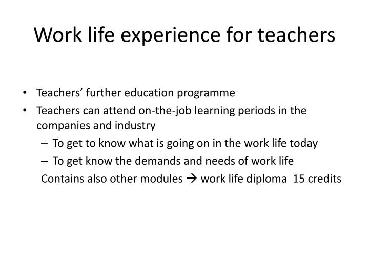 Work life experience for teachers