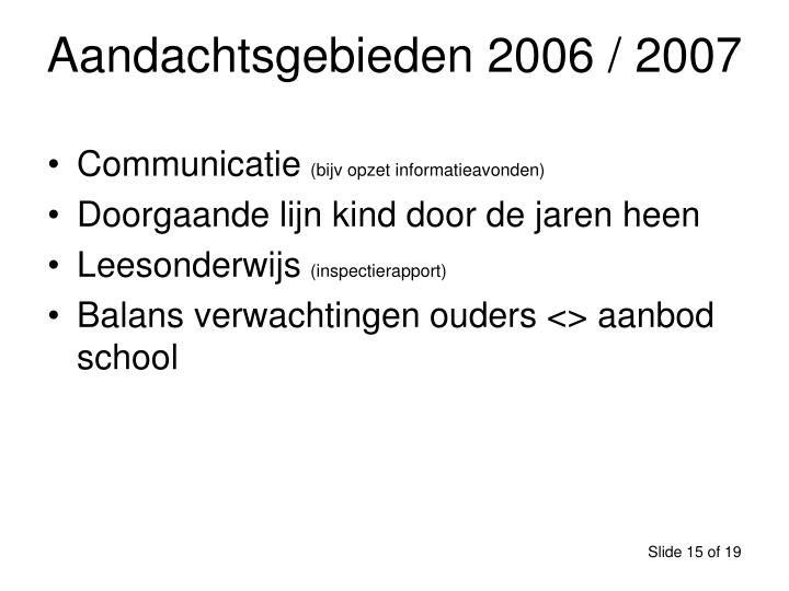 Aandachtsgebieden 2006 / 2007