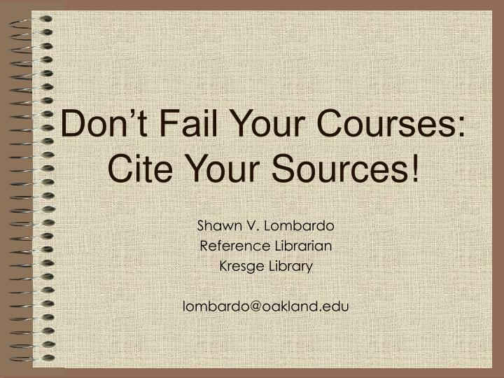 Don t fail your courses cite your sources