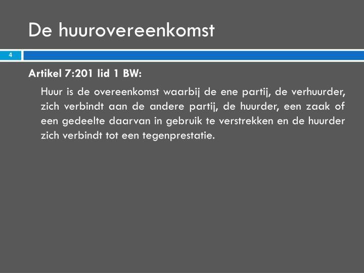 De huurovereenkomst