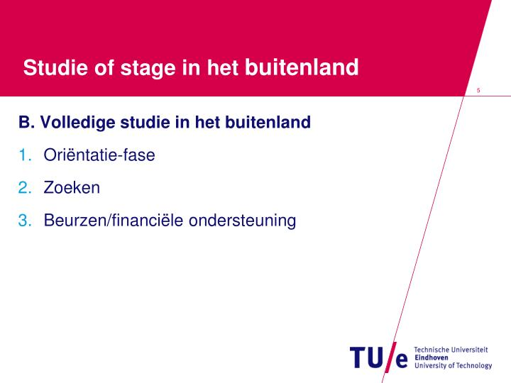 Studie of stage
