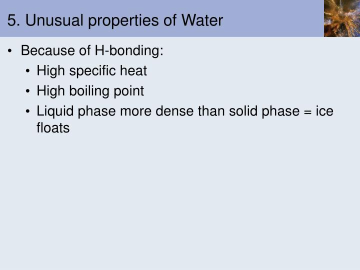 5. Unusual properties of Water