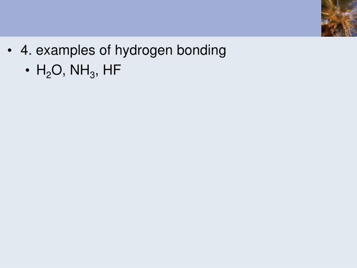 4. examples of hydrogen bonding