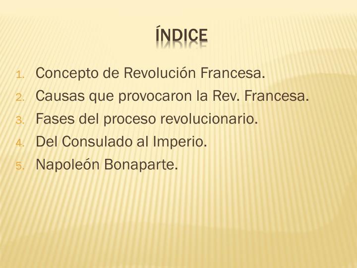 Concepto de Revolución Francesa.
