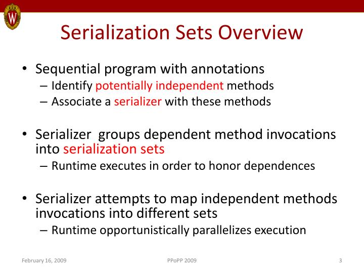 Serialization Sets Overview
