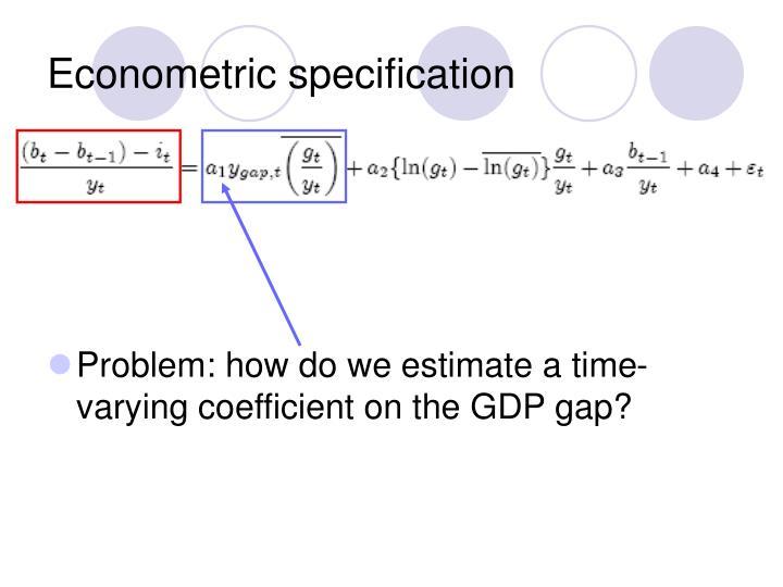 Econometric specification