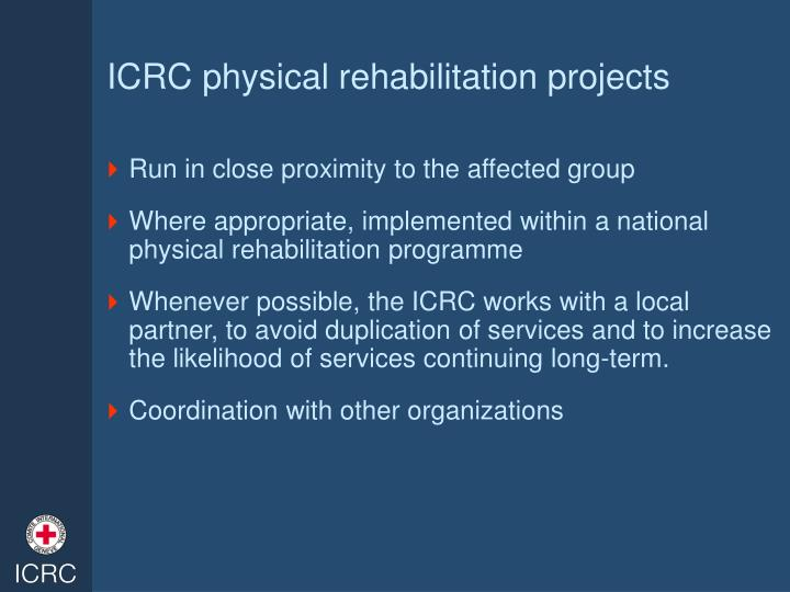 ICRC physical rehabilitation projects