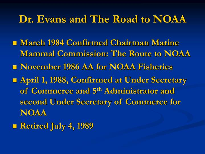 Dr evans and the road to noaa
