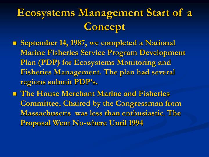 Ecosystems Management Start of a Concept