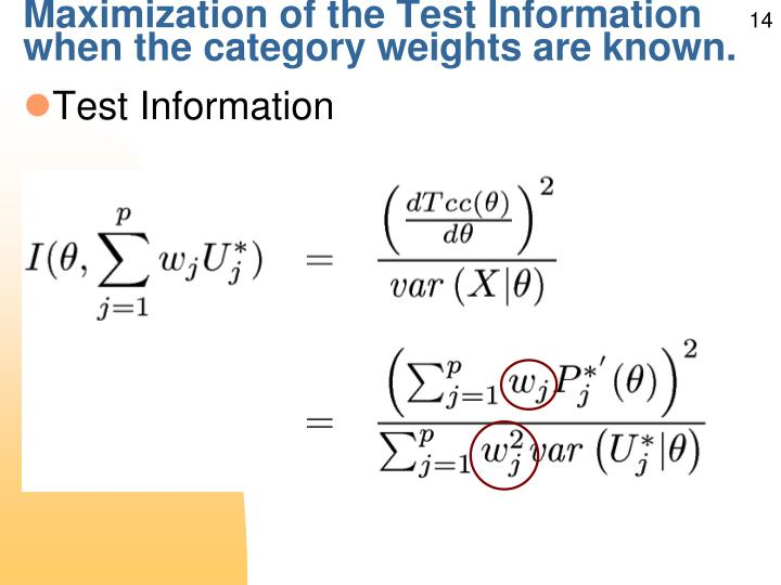 Maximization of the Test Information