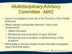 multidisciplinary advisory committee mac