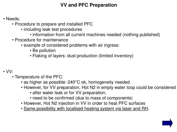 VV and PFC Preparation