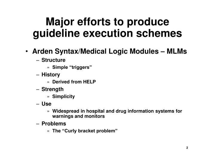 Major efforts to produce guideline execution schemes