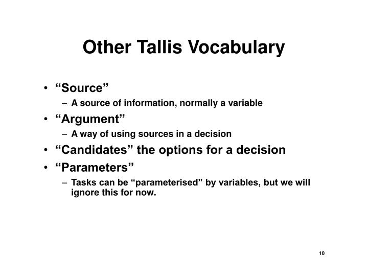 Other Tallis Vocabulary