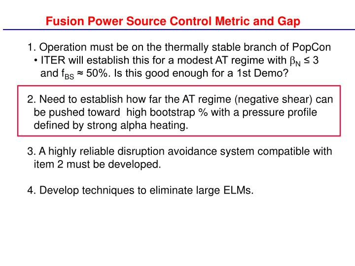 Fusion Power Source Control Metric and Gap