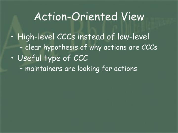 Action-Oriented View