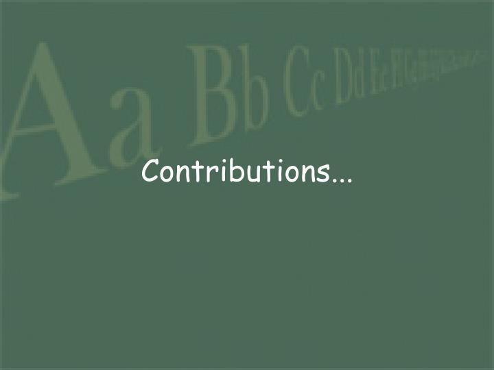 Contributions...