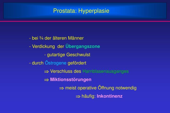 Prostata: Hyperplasie