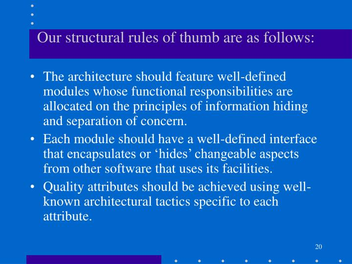 Our structural rules of thumb are as follows:
