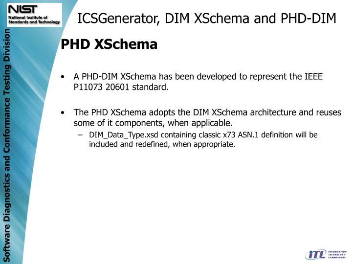 ICSGenerator, DIM XSchema and PHD-DIM