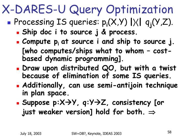 X-DARES-U Query Optimization
