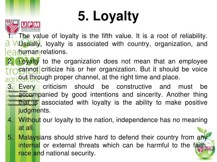 5. Loyalty