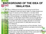 background of the idea of 1malaysia