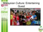 malaysian culture entertaining guest