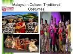 malaysian culture traditional costumes
