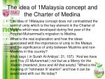 the idea of 1malaysia concept and the charter of medina