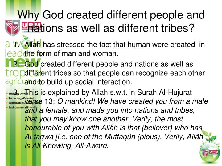 Why God created different people and nations as well as different tribes?