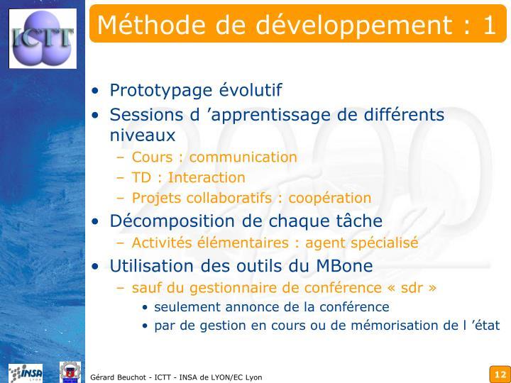 Méthode de développement : 1