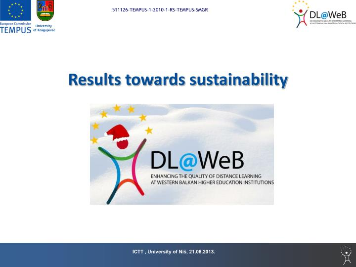 Results towards sustainability