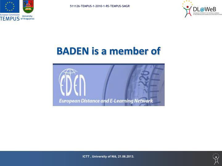BADEN is a member of