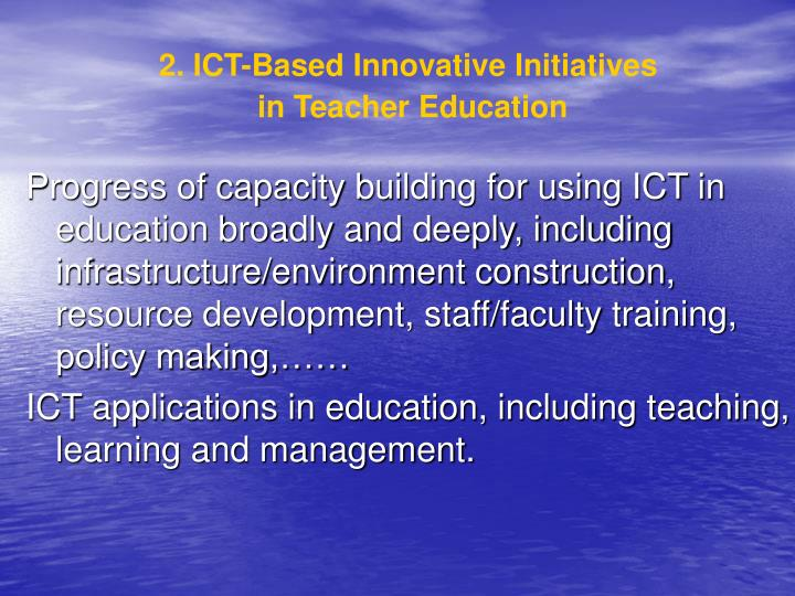 2. ICT-Based Innovative Initiatives